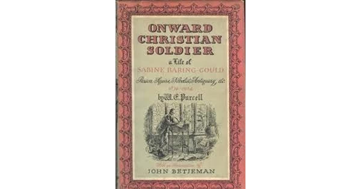 Onward Christian Soldier A Life Of Sabine Baring Gould Parson