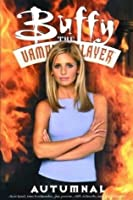 Buffy The Vampire Slayer: Autumnal