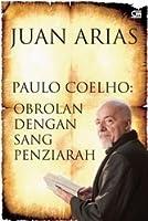 Paulo Coelho: Obrolan dengan Sang Penziarah