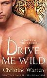Drive Me Wild by Christine Warren