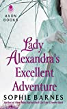 Lady Alexandra's Excellent Adventure (Summersby, #1)