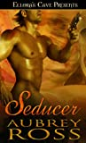 Seducer (Sensual Captivity, #1)