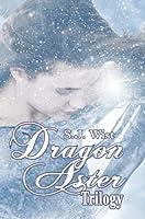 Dragon Aster Trilogy (Dragon Aster Trilogy, #1-3)