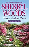 Where Azaleas Bloom (The Sweet Magnolias, #10)