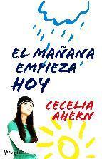 El Mañana Empieza Hoy by Cecelia Ahern