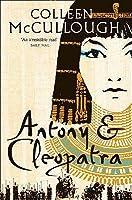 Antony & Cleopatra (Masters of Rome, #7)