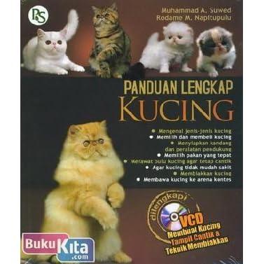 Panduan Lengkap Kucing By Suwed Muhammad A