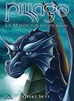 La Maldición del Dragón (Pillage, #1)