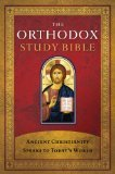 The Orthodox Study Bible by Anonymous