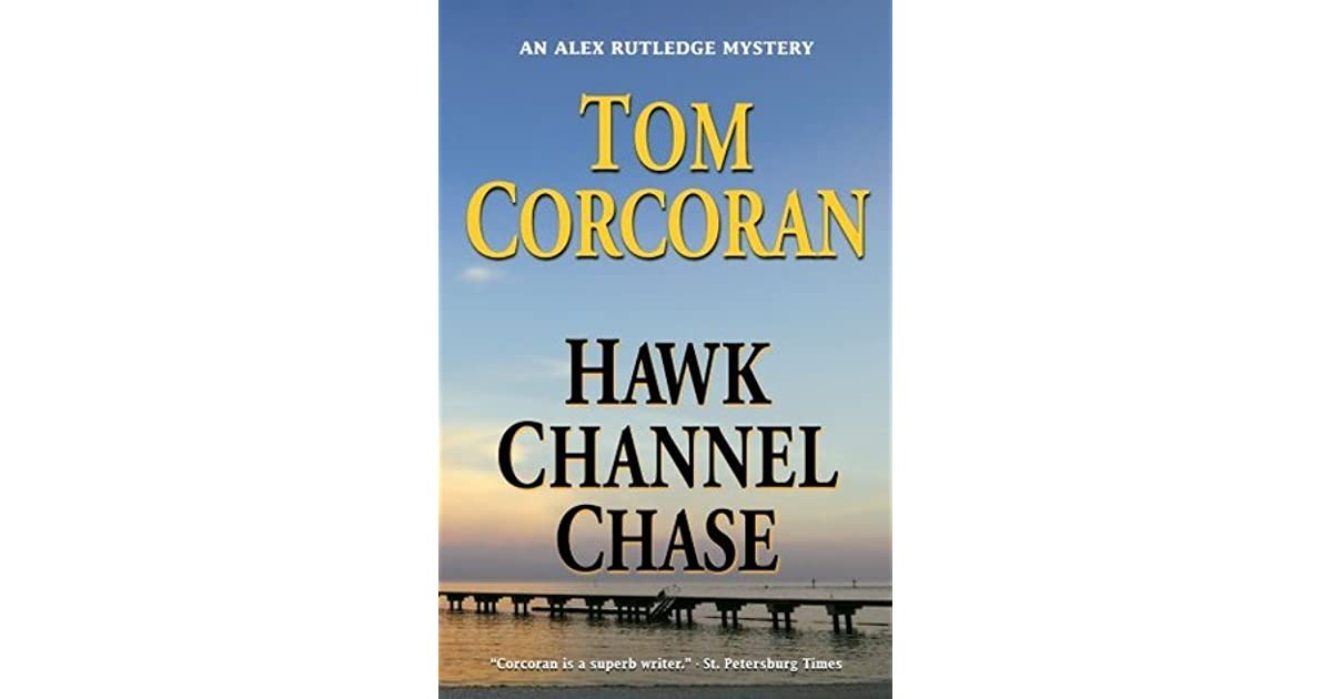 Hawk Channel Chase By Tom Corcoran