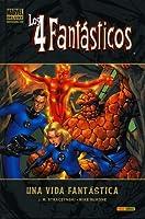 Los 4 fantásticos: Una vida fantástica (Los Cuatro Fantásticos Marvel Deluxe)
