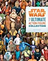 Star Wars: The Ultimate Action Figure Collection: 35 Years of Characters audiobook download free