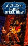 Faded Steel Heat (Garrett P.I., #9)