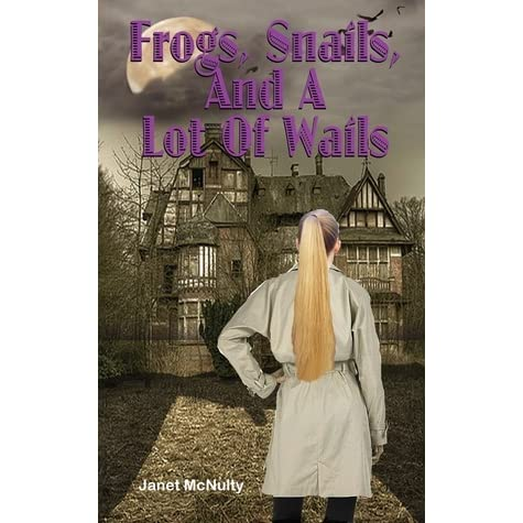Frogs, Snails, and a Lot of Wails (Audiobook) by Janet McNulty | pemilusydney.org.au