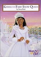 Keisha The Fairy Snow Queen Magic Attic Club 8 By