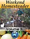 Weekend Homesteader: July