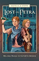 Lost in Petra (Anatolia Steppe Mystery Series, #1)