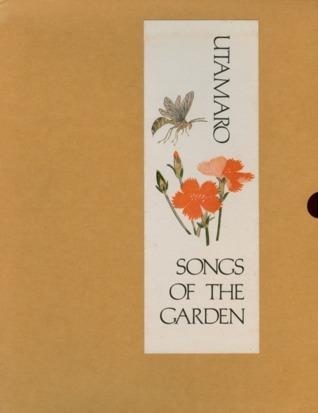 Utamaro Songs of the Garden