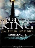La Tour Sombre, l'Intégrale - Tome 1