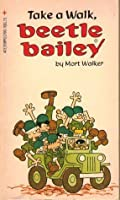 Take a Walk, Beetle Bailey