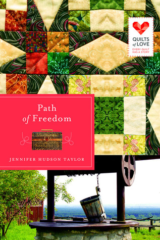 Path of Freedom (Quilts of Love, #3)