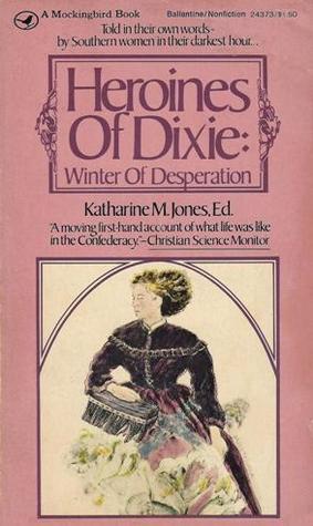 Heroines Of Dixie: Winter of Desperation