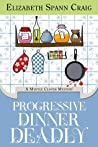 Book cover for Progressive Dinner Deadly (Myrtle Clover Mysteries, #2)