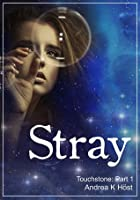 Stray (Touchstone #1)