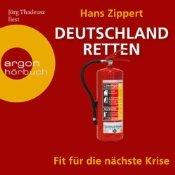 Deutschland retten. Fit für die nächste Krise (Audiobook)