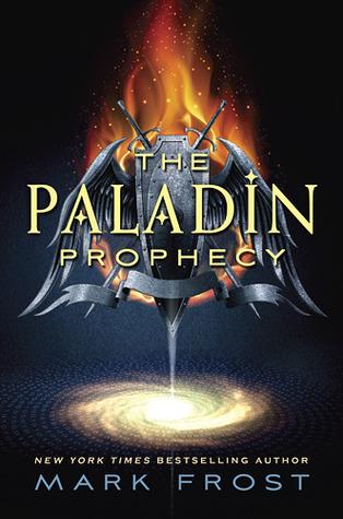 The Paladin Prophecy (The Paladin Prophecy, #1)