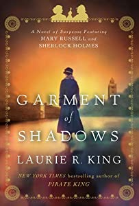 Garment of Shadows (Mary Russell and Sherlock Holmes, #12)