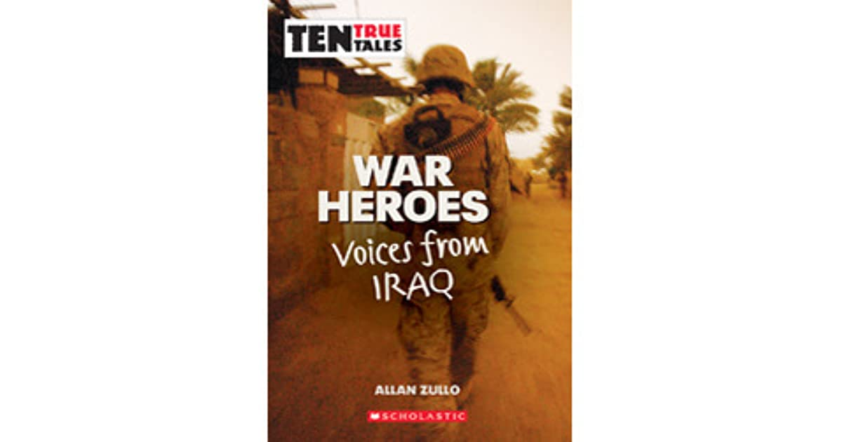 war heroes voices from iraq