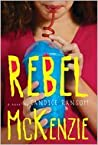 Rebel McKenzie by Candice Ransom