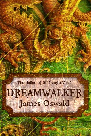 Dreamwalker by James  Oswald