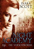 Die Verschwörer (Night Academy, #2)