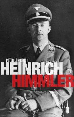 Heinrich Himmler A Life