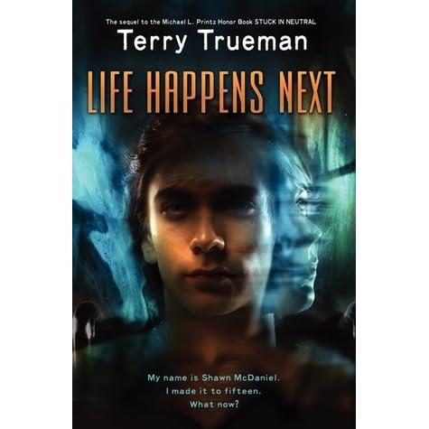 Life happens next by terry trueman fandeluxe Images
