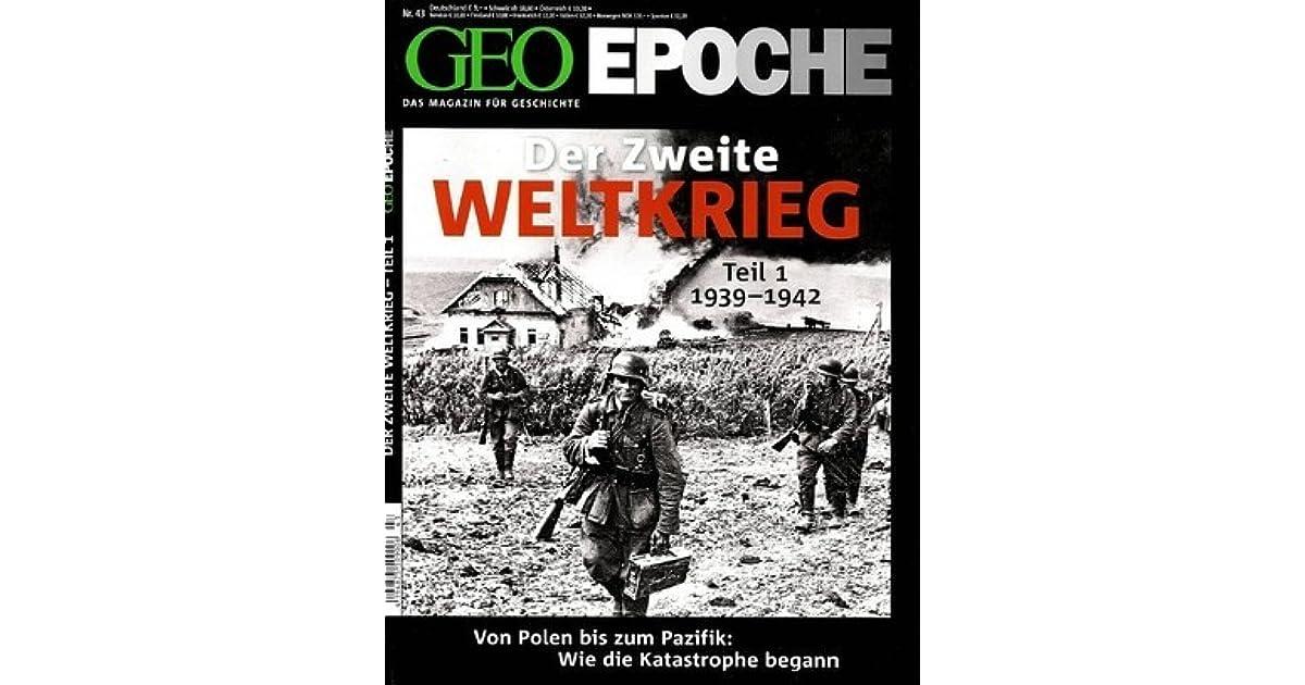 GEO Epoche Nr. 43 - Der Zweite Weltkrieg Teil 1 - 1939 ...