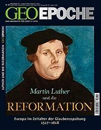 GEO Epoche Nr. 39 - Martin Luther und die Reformation