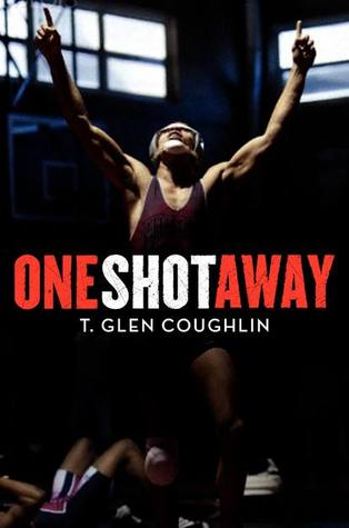 One Shot Away, A Wrestling Story