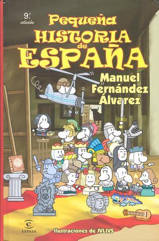 Pequeña historia de España by Manuel Fernández Álvarez
