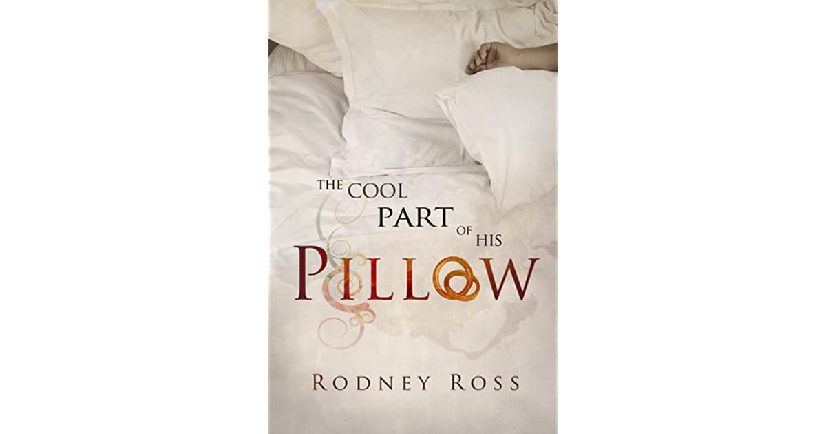 The cool part of his pillow by rodney ross fandeluxe