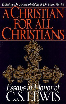 A Christian for All Christians by Jean L.S. Patrick