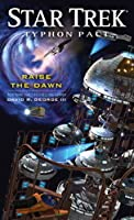 Raise the Dawn (Star Trek: Typhon Pact, #7)