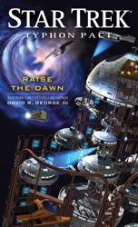 Raise the Dawn (Star Trek: Typhon Pact, #7)