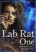Lab Rat One (Touchstone, #2)
