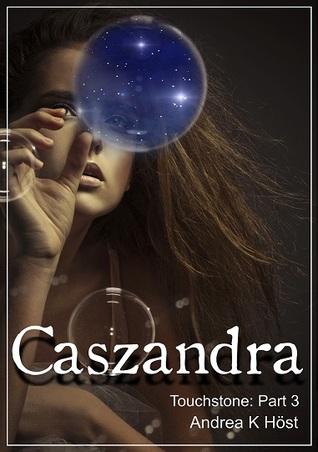 Caszandra (Touchstone, #3)