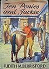 Ten Ponies and Jackie (Jackie, #2)
