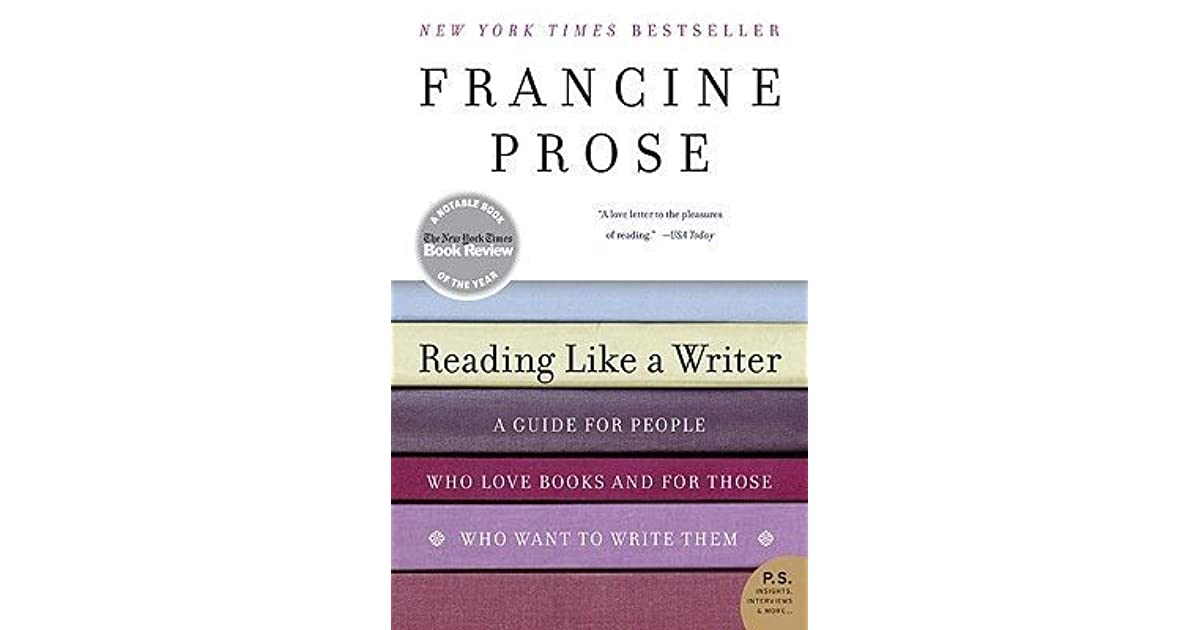 Reading Like a Writer: A Guide for People Who Love Books and for
