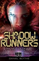 Shadow Runners (Shadow Runners, #1)